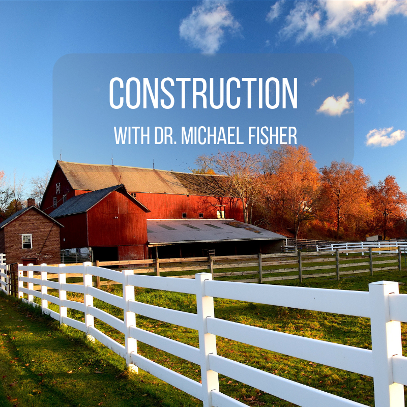 Construction by Dr. Fisher