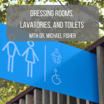 Dressing Rooms, Lavatories, and Toilets Michael Fisher post