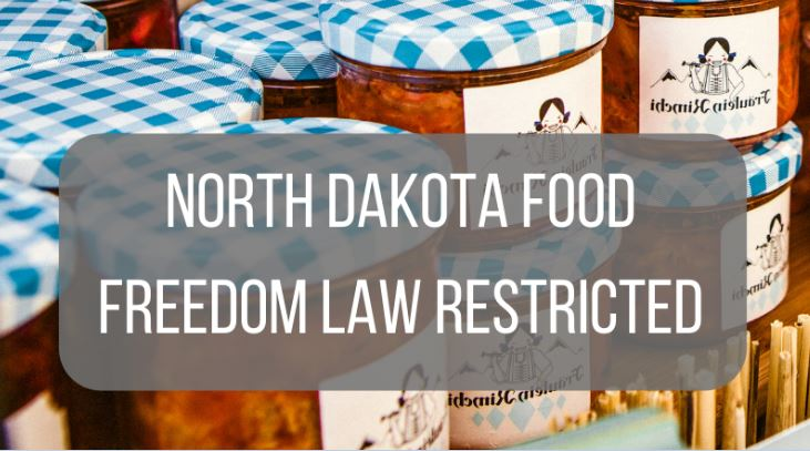 North Dakota Food Freedom Law Restricted