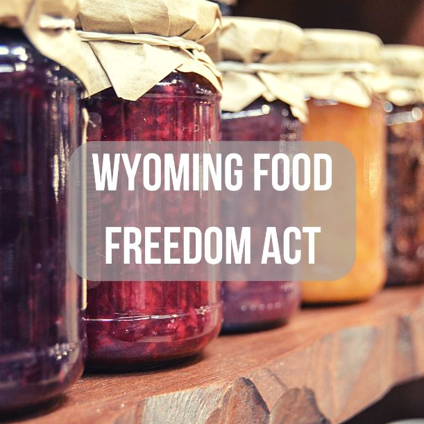 Wyoming Food Freedom Post